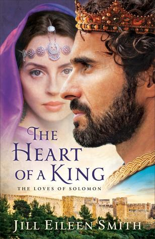 Review: The Heart Of A King by Jill Eileen Smith