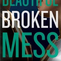 Review: Beautiful Broken Mess by Kimberly Lauren
