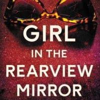 ARC Review: The Girl In The Rearview Mirror by Kelsey Rae Dimberg