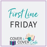 FIRST LINE FRIDAY #FIRSTLINEFRIDAY 11/8/2019