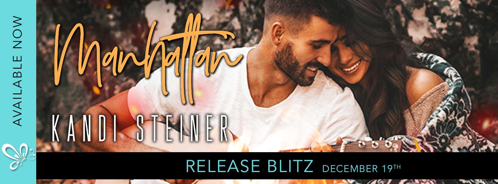 Social Butterfly PR Release Blitz: Manhattan by Kandi Steiner