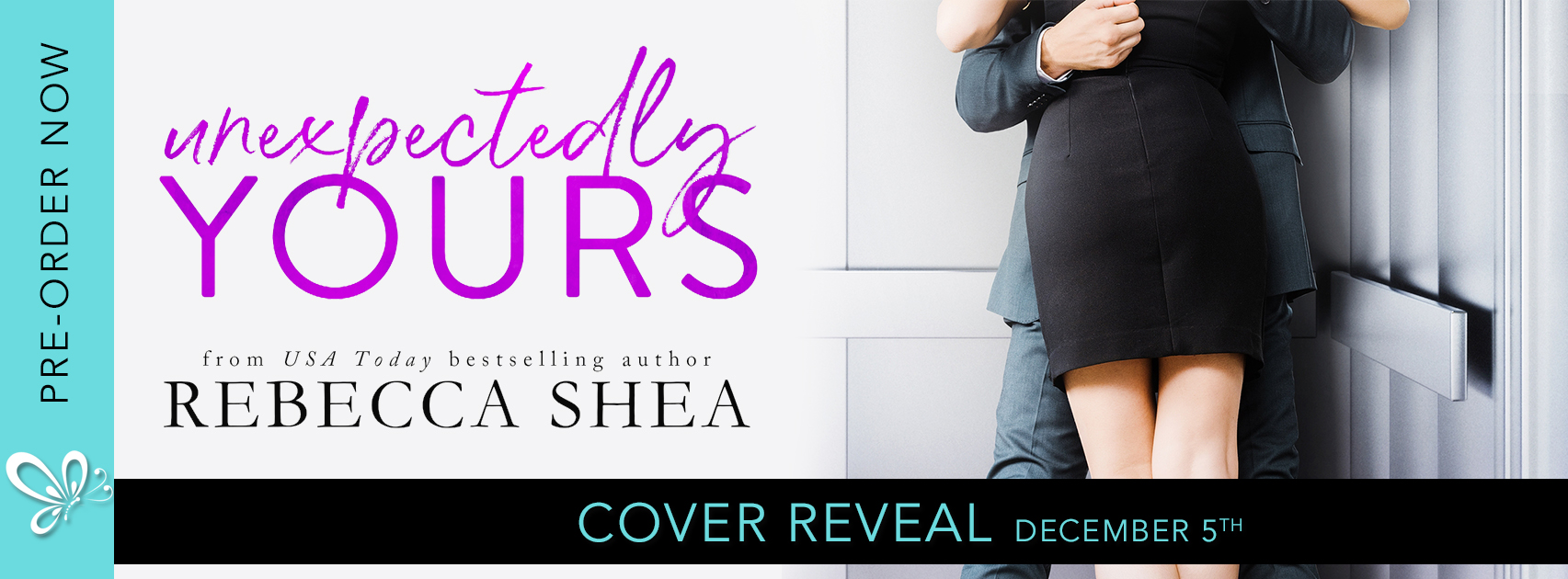 Social Butterfly PR Cover Reveal: Unexpectedly Yours by Rebecca Shea
