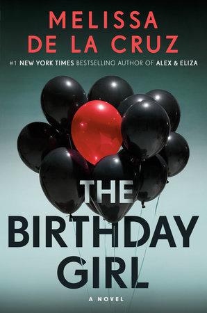 Book Review: The Birthday Girl by Melissa De La Cruz