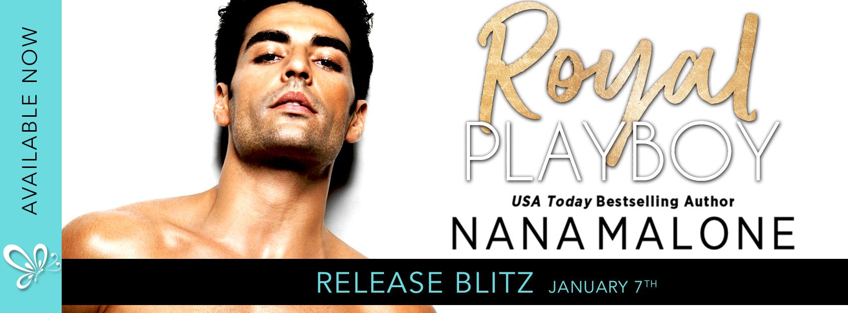 Social Butterfly PR Release Blitz: Royal Playboy by Nana Malone
