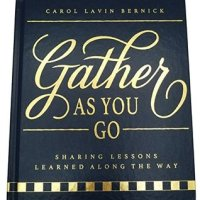 Suzy Approved Book Tours Review: Gather As You Go by Carol Lavin Bernick