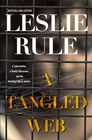 Review: A Tangled Web by Leslie Rule