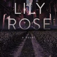 SABT Review: Lily Rose by Deborah Robinson