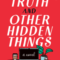 Suzy Approved Book Tours Review: The Truth And Other Hidden Things by Lea Geller