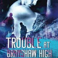 Review: Trouble At Brayshaw High by Meagan Brandy