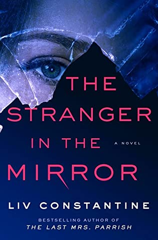 Suzy Approved Book Tour Review: The Stranger In The Mirror by Liv Constantine