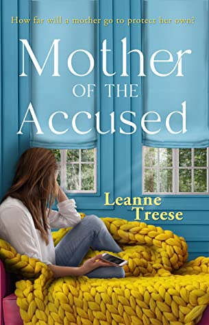 Suzy Approved Book Tours Review: Mother Of The Accused by Leanne Treese