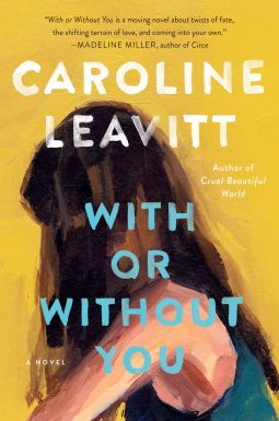 Suzy Approved Book Tours Review With Or Without You by Caroline Leavitt