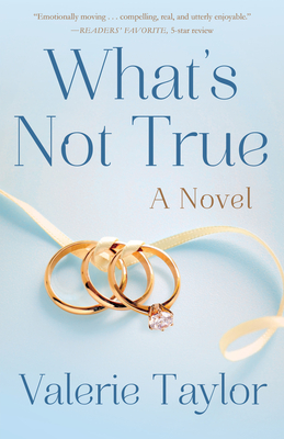 Suzy Approved Book Tours Review: What's Not True by Valerie Taylor