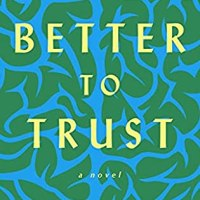 Suzy Approved Book Tours Review: Better To Trust by Heather Frimmer