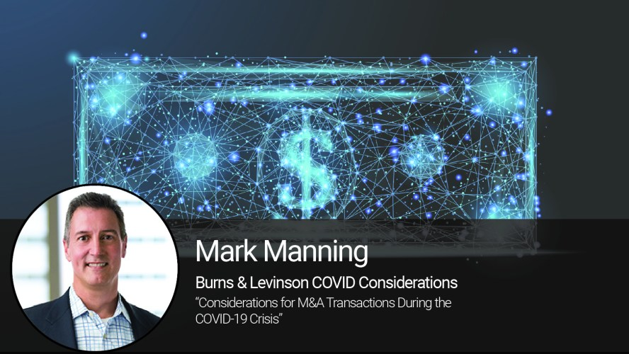 Considerations for M&A Transactions During the COVID-19 Crisis