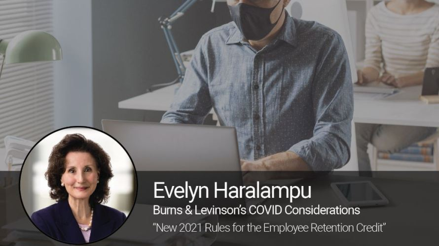 New 2021 Rules for the Employee Retention Credit