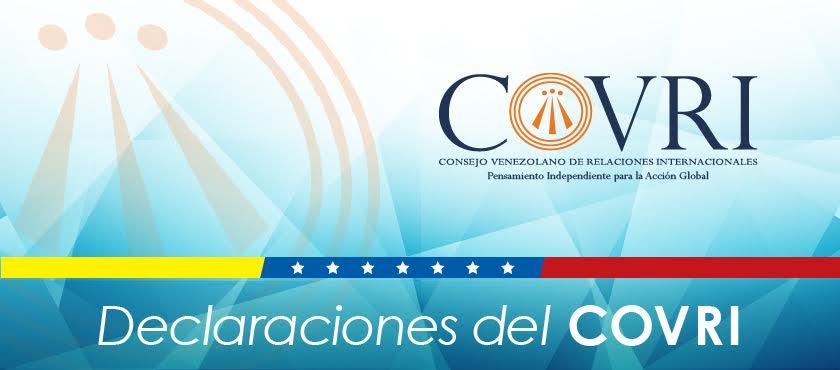 Declaración del COVRI sobre la acefalía de la UNASUR y la crisis de Venezuela