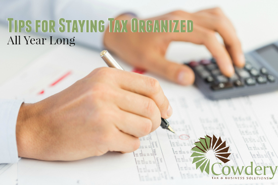 Tips for Staying Tax Organized all Year Long | Cowderytax.com #taxes