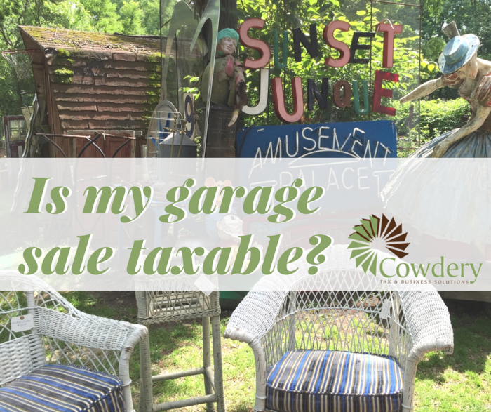 Is my garage sale taxable? | CowderyTax.com