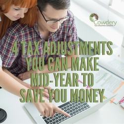 4 Tax Adjustments to Make Mid-year | Cowdery Tax #taxes #savemoney #bookkeeping