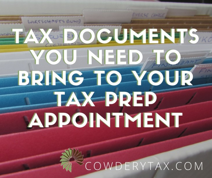 Tax Documents You Need to Bring to Your Tax Prep Appointment   CowderyTax.com #taxes