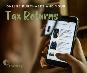 Online Purchases and Your Tax Returns   Cowdery Tax #taxes