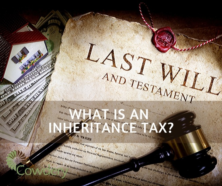 What is an Inheritance Tax? | CowderyTax.com #taxes