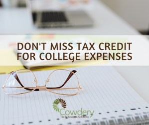 Don't Miss Tax Credit for College Expenses | CowderyTax.com