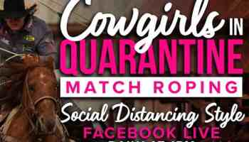 cowgirls in quarantine match roping cowgirl magazine