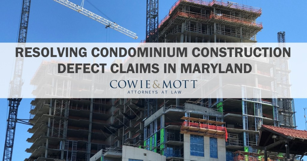COWIE & MOTT – ATTORNEYS RESOLVING CONDOMINIUM CONSTRUCTION