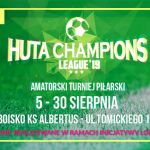 Huta Champions League po raz dwunasty!