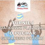 W Gorącym Potoku odbędzie się III turniej siatkówki plażowej!