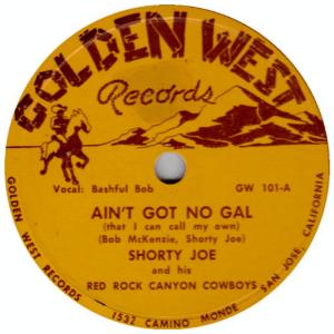 Shorty Joe - Ain't Got No Gal (Record label)