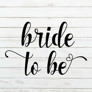 Bride to be SVG - Wedding SVG - Engaged - Engagement - Future Mrs. Svg - Cricut - Cameo - Cutting File - Png svg dxf eps - diy bride