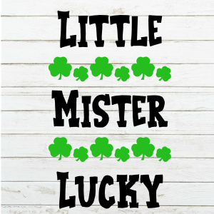 Little Mister Lucky Svg - First St Patricks Day Shirt for boys - Shamrock - Cricut - Cutting File - Png Svg Dxf Eps - Commercial Use