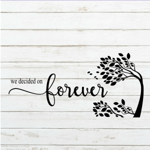 We Decided on Forever - DIY - Wedding Sign - Wedding Decor - Love Sign - Wood Sign SVG - Wood Sign Stencil - DIY Sign - Wood Sign Cut File