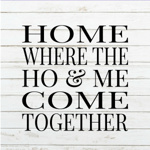 Home is Where Come Together - Home sign svg - funny sign - housewarming - Wood Sign SVG - Wood Sign Stencil - DIY Sign - Wood Sign Cut File