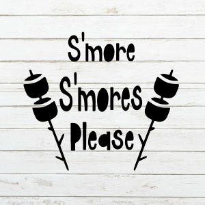 S'more S'mores Please SVG – Camping SVG - Smores SVG - camping svg - summer svg - camping cup - camping shirt - funny camping svgS'more S'mores Please SVG – Camping SVG - Smores SVG - camping svg - summer svg - camping cup - camping shirt - funny camping svg