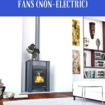 8 Best Wood Stove Fans Heat Powered Non Electric In December 2020