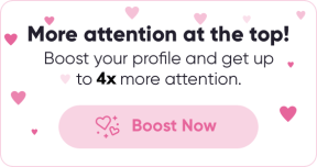 More attention at the top! Boost your profile and get up to 5x more attention.