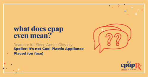 What Does CPAP Mean