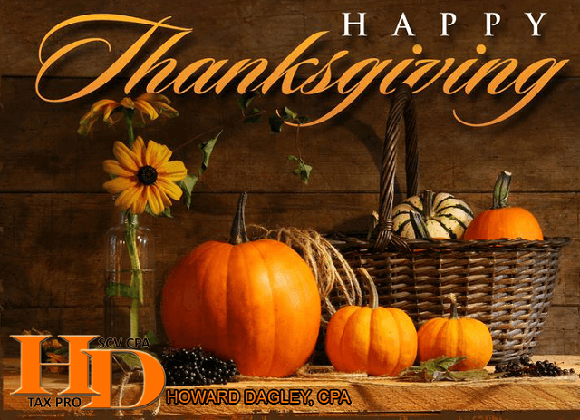 Howard Dagley, CPA – Happy Thanksgiving to all