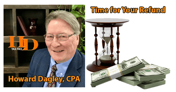 Tax Help CA | Are You Due For a Refund? Find Out, Get Professional Help | Howard Dagley CPA