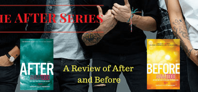 A review of : The AFTER Series by Anna Todd