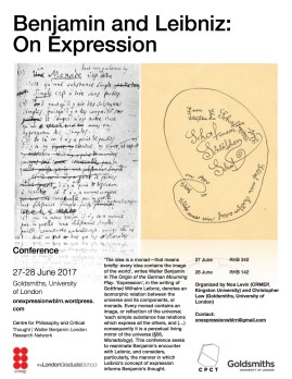 Benjamin and Leibniz: On Expression. A conference of the Walter Benjamin London Research Network.