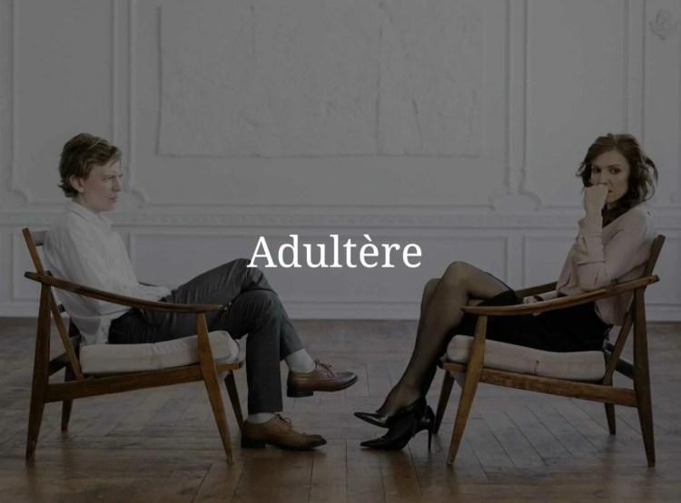 Divorce suite à un adultère.