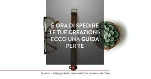 Guida alla spedizione dei tuoi prodotti handmade