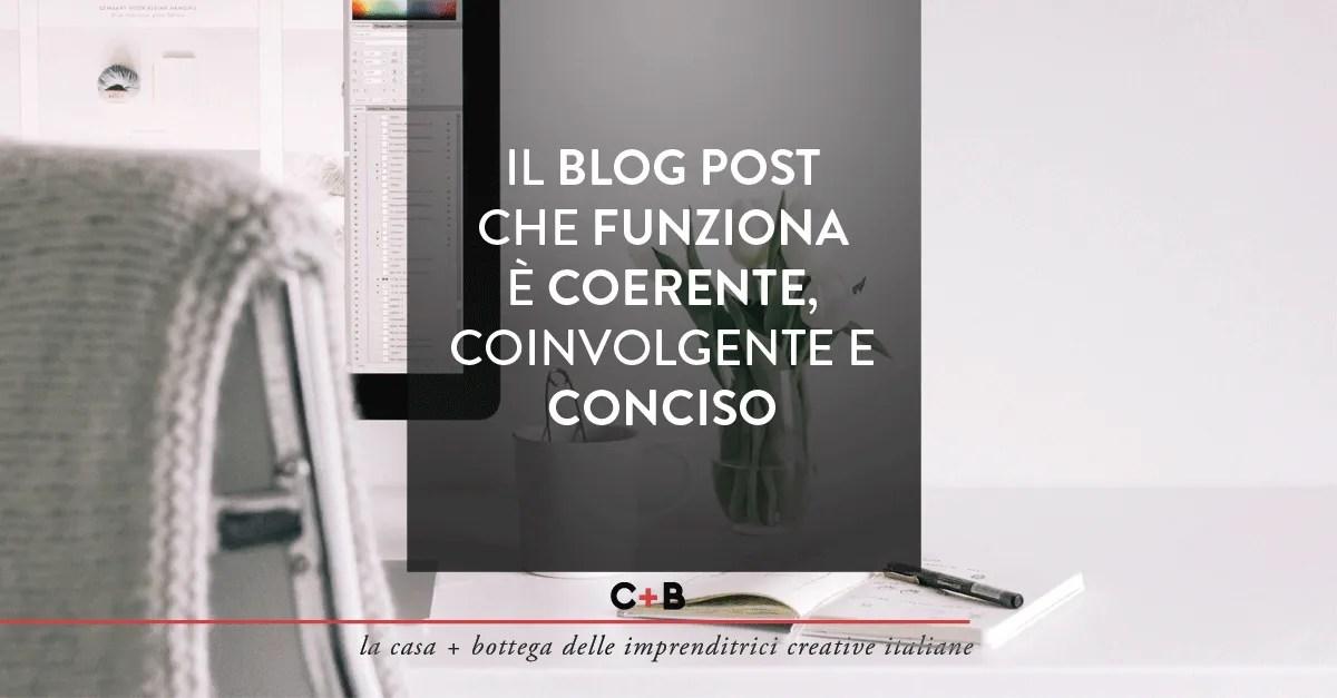 Di cosa parlare nel blog? Il post che funziona è coerente e coinvolgente