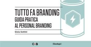 Tutto quello che so sul personal branding, in una guida