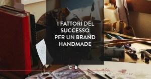 7 elementi per  un brand handmade di successo